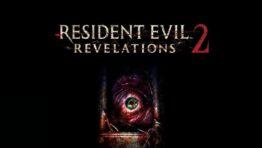 Resident Evil Revelations 2 Прохождение Игры