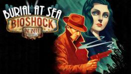 BioShock Infinite Burial at Sea Прохождение Игры