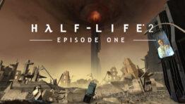 Half-Life 2 Episode One Прохождение Игры
